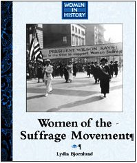 9781590181737: Women of the Sufferage Movement (Women in History)