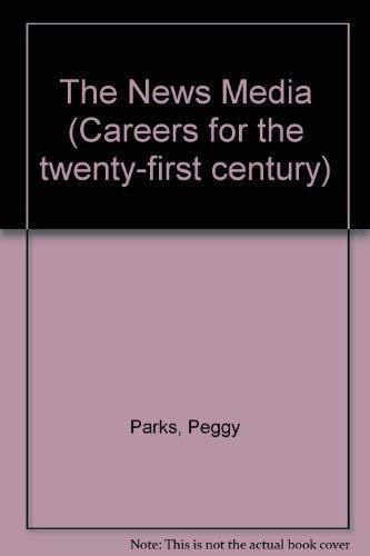 9781590182055: Careers for the Twenty-First Century - News Media