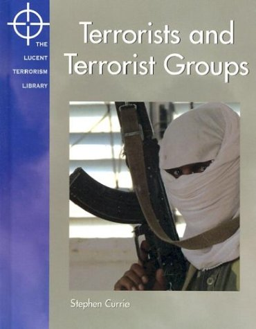 9781590182079: Terrorists and Terrorist Groups (Terrorism Library)