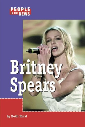 People in the News - Britney Spears: Hurst, Heidi