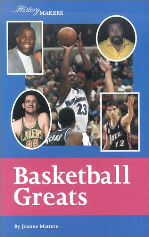 History Makers - Basketball Greats (9781590182284) by Joanne Mattern