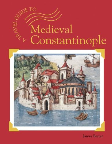 9781590182499: Medieval Constantinople (A Travel Guide To...)
