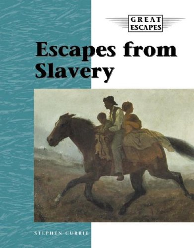 Slavery (Great Escapes) (1590182766) by Stephen Currie