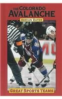 9781590183052: Colorado Avalanche (Great Sports Teams)