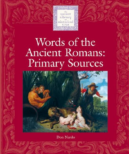 9781590183182: Words of the Ancient Romans: Primary Sources (Lucent Library of Historical Eras)