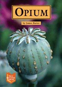 9781590184196: Opium (Drug Education Library)