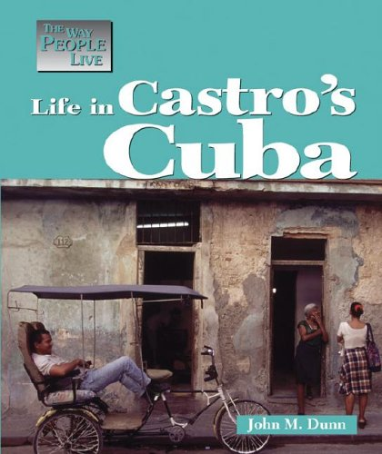 9781590184646: Life in Castros Cuba (Way People Live)