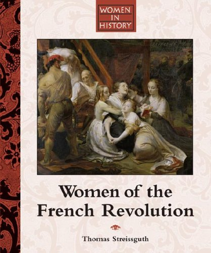 9781590184721: Women of the French Revolution (Women in History)