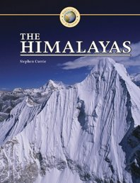 The Himalayas (Exploration and Discovery): Currie, Stephen