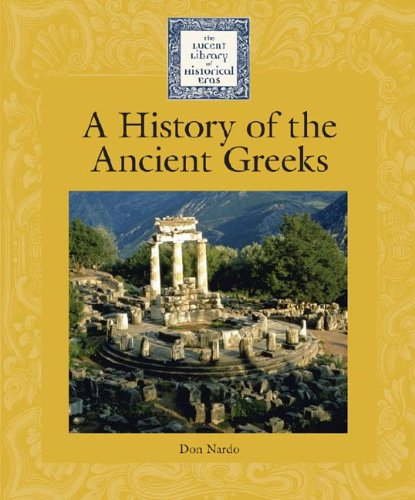 9781590185254: A History of the Ancient Greeks (Lucent Library of Historical Eras)