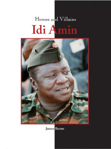 9781590185537: Idi Amin (Heroes and Villains)