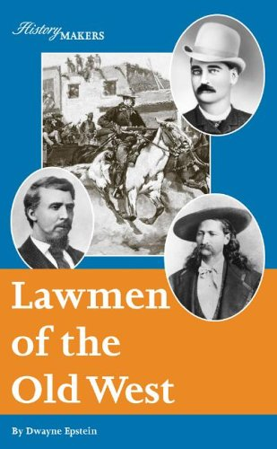 9781590185605: Lawmen of the Old West (History Makers)