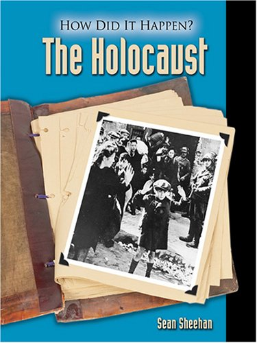 The Holocaust (How Did It Happen?): Sheehan, Sean
