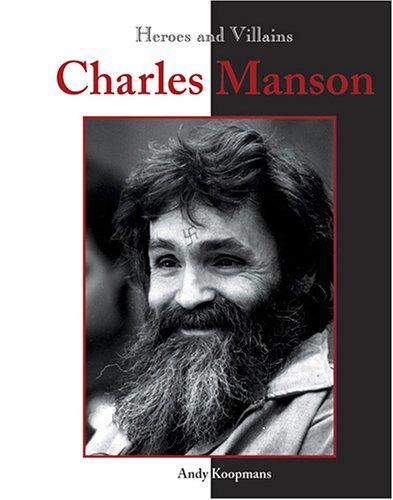 9781590186879: Heroes & Villains - Charles Manson