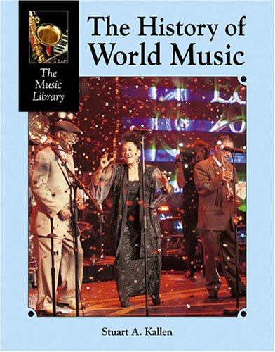 9781590187418: History of World Music (Music Library)