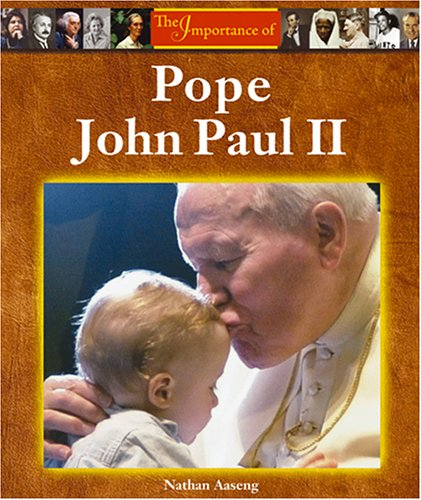 9781590188354: Pope John Paul II (Importance of)