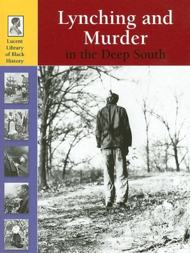 9781590188453: Murder and Lynching in the Deep South (Lucent Library of Black History)