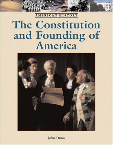 9781590189566: The Constitution and Founding of America (American History)