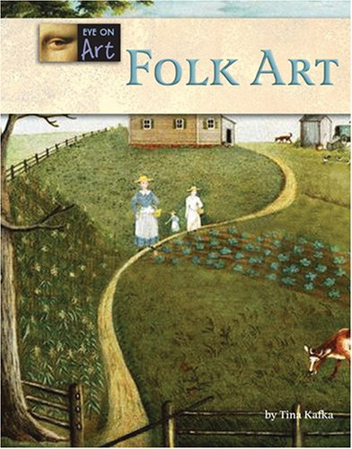 9781590189603: Folk Art (Eye on Art)