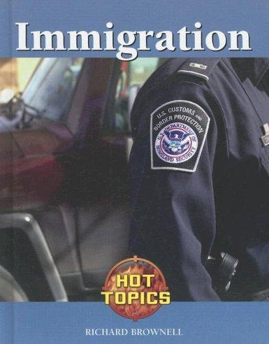 9781590189931: Immigration (Hot Topics)