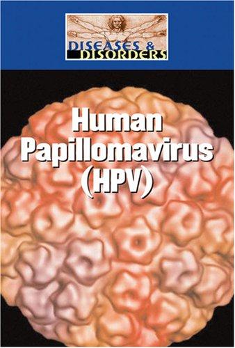 9781590189986: Human Papillomavirus (Hpv) (Diseases and Disorders)
