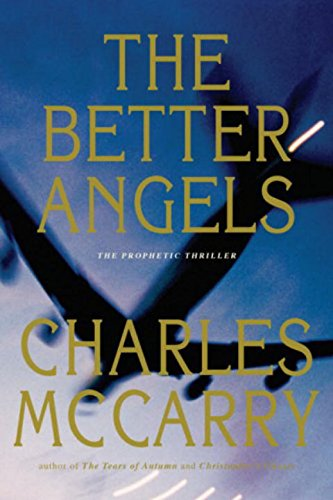 9781590200049: The Better Angels: A Novel