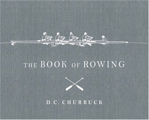 9781590200117: The Book of Rowing