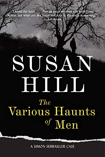 9781590200278: The Various Haunts of Men: A Simon Serrailler Mystery