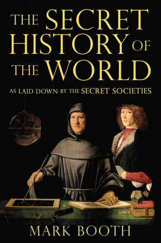 The Secret History of the World: As: Booth, Mark