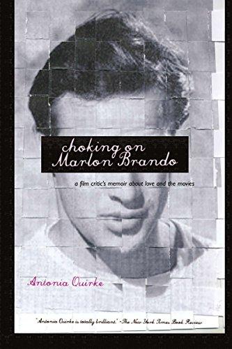 9781590200544: Choking on Marlon Brando: A Film Critic's Memoir About Love and the Movies