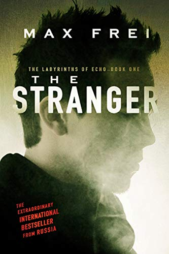 The Stranger: Book One (1) of The Labyrinths of Echo