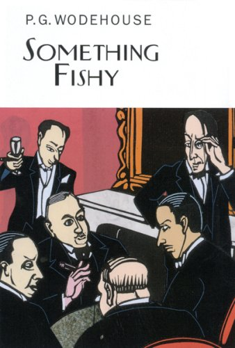 9781590200681: Something Fishy (Collector's Wodehouse)