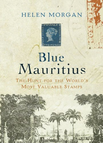 9781590200773: Blue Mauritius: The Hunt for the World's Most Valuable Stamps