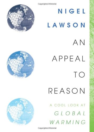 9781590200841: An Appeal to Reason: A Cool Look at Global Warming
