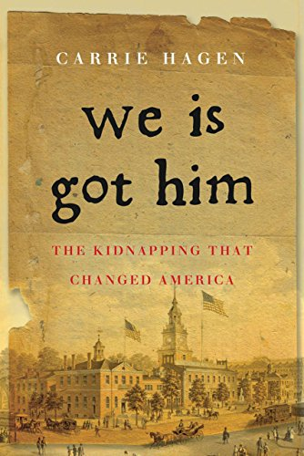 9781590200865: We Is Got Him: The Kidnapping that Changed America