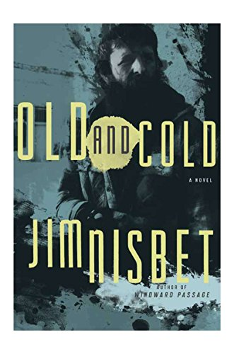 9781590200933: Old and Cold: A Novel