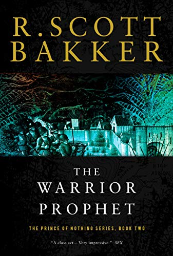 9781590201190: The Warrior Prophet: The Prince of Nothing, Book Two