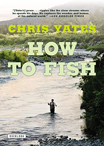 9781590201589: How To Fish