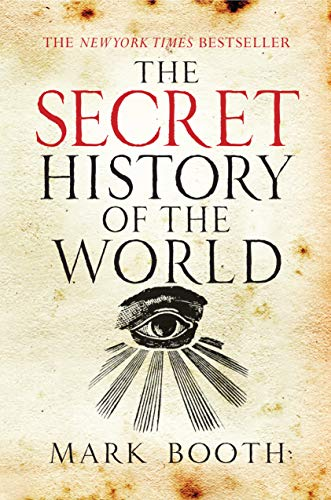 9781590201626: The Secret History of the World
