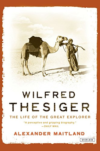 9781590201633: Wilfred Thesiger: The Life of the Great Explorer