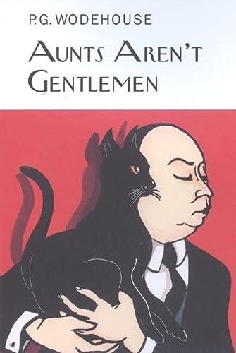 9781590201657: Aunts Aren't Gentlemen