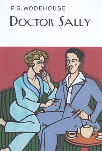 9781590201664: Doctor Sally (Collector's Wodehouse)