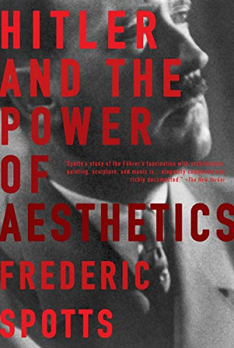 9781590201787: Hitler and the Power of Aesthetics