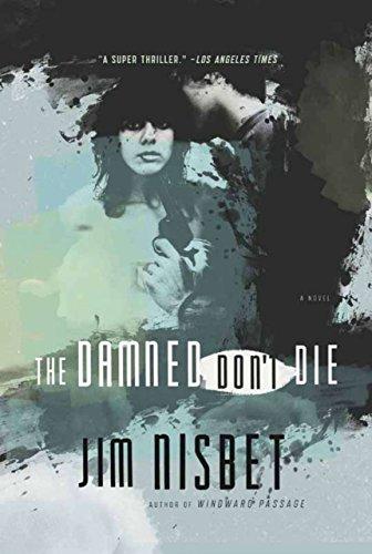 The Damned Don't Die: A Novel: Nisbet, Jim