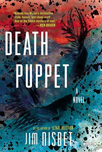 Death Puppet: A Novel: Jim Nisbet