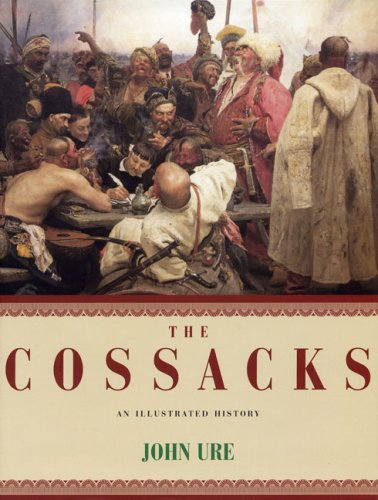 9781590202128: The Cossacks: An Illustrated History