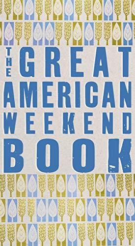 9781590202272: The Great American Weekend Book
