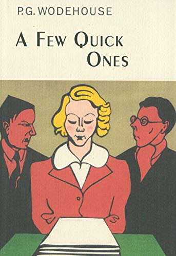 9781590202333: A Few Quick Ones (Collector's Wodehouse)