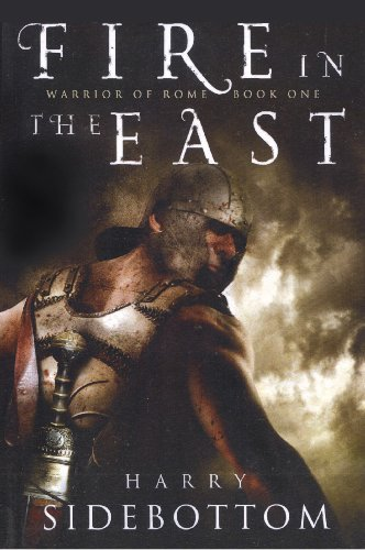9781590202463: Fire in the East (Warrior of Rome)