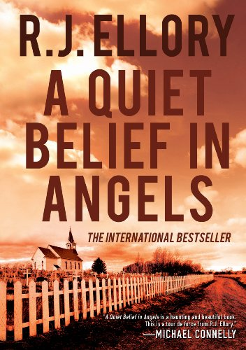 A QUIET BELIEF IN ANGELS (SIGNED): Ellory, R. J.